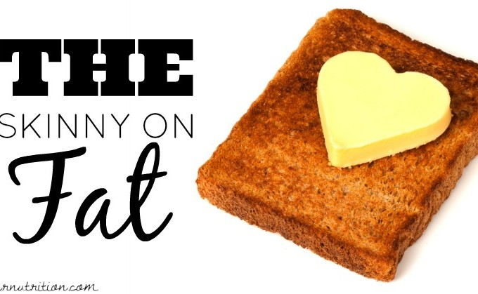 Healthy fats: Why eating fat= getting skinny | Butter Nutrition