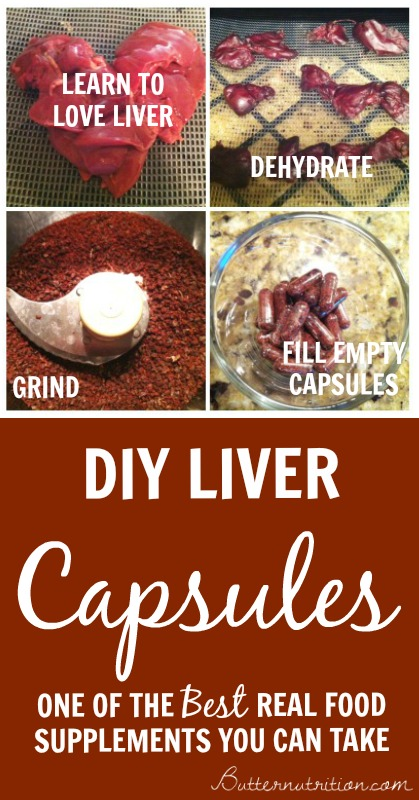 Learning to ♥ liver: DIY Liver Supplements| Butternutrition.com