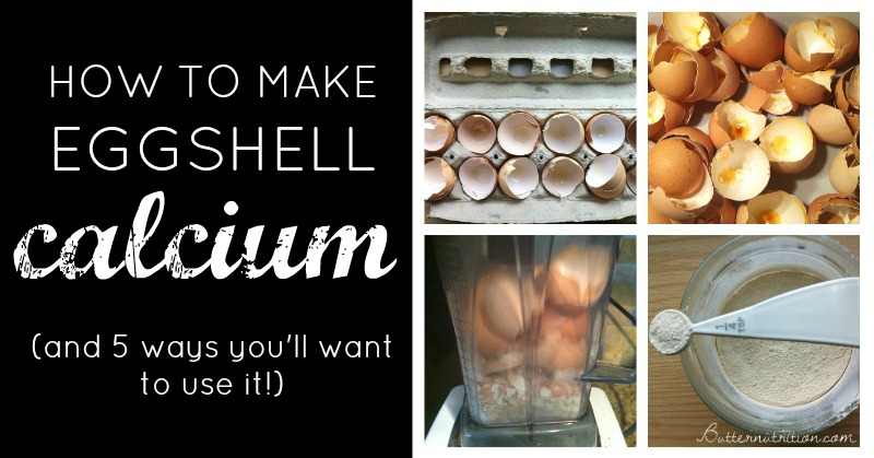 How To Make Eggshell Calcium (and 5 way you'll want to use it)! | Butter Nutrition