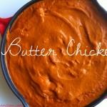 YUM! Better thank takeout butter chicken | Butternutrition.com