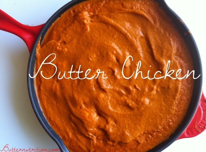 YUM! Better thank takeout butter chicken | Butternutrition.com