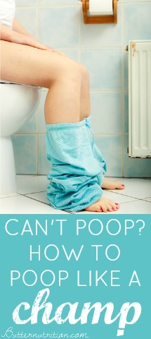 Can't Poop? Poop Like A Champ With These Constipation Remedies!   Butter Nutrition