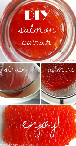 DIY Salmon Caviar | Butter Nutrition
