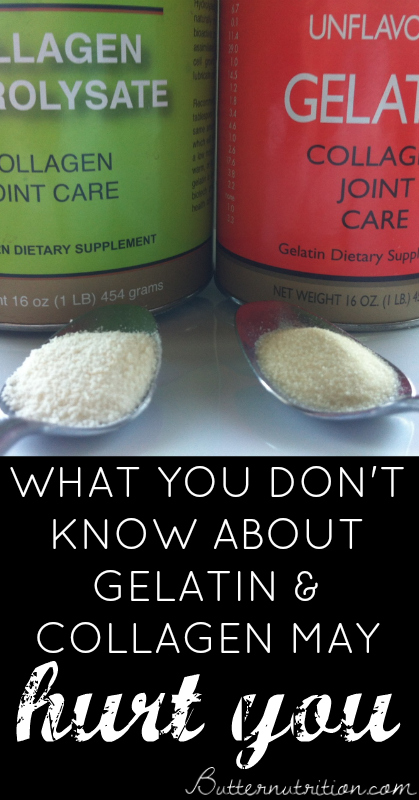 What you don't know about gelatin may hurt you, 5 things you NEED to know | Butter Nutrition