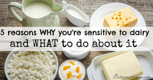 Why You're Sensitive To Dairy (ie. lactose intolerance) & What To Do About It