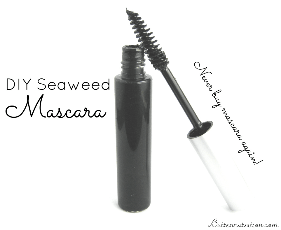 Nourishing DIY Mascara with Seaweed | Butternutrition.com