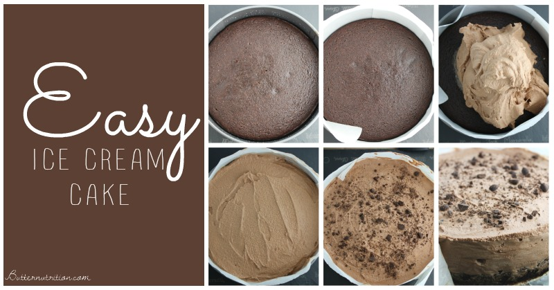 Easy Ice Cream Cake (gluten/dairy free)   Butternutrition.com