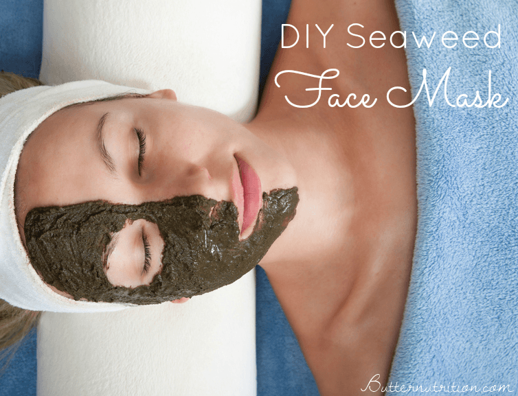 Diy seaweed face mask butter nutrition homemade seaweed face mask butternutrition solutioingenieria Images