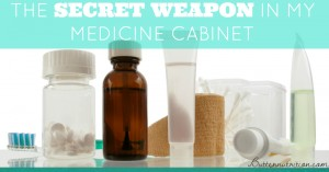 The Secret Weapon in my Medicine Cabinet