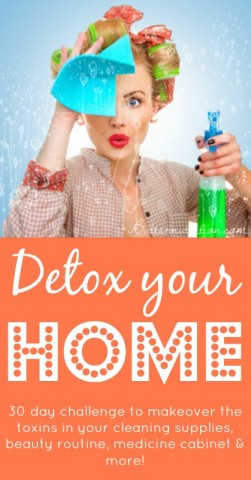 Detox your Home: 30 day home detox challenge | Butter Nutrition