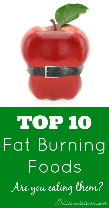 Top 10 Fat Burning Foods- You'll be surprised (in a good ...