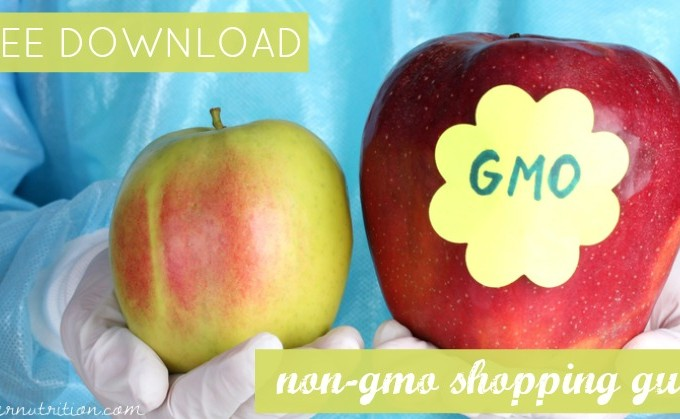 FREE DOWNLOAD: Non-GMO Shopping Guide | Butter Nutrition