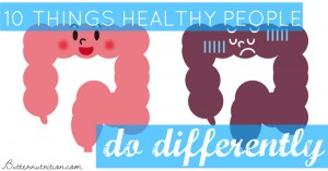 10 Things healthy people do differently (hint: it's NOT eating salad)!