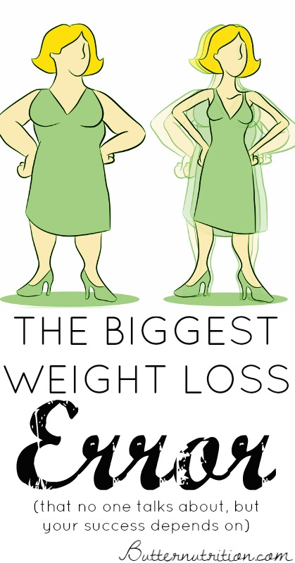The Biggest Weight Loss Error That No One Talks About, But Your Success Depends On! | Butter Nutrition