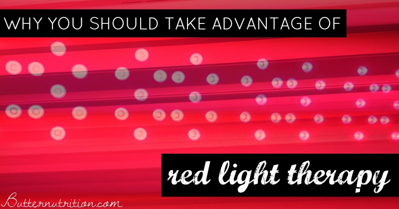 Why You Should Take Advantage of Red Light Therapy | Butter Nutrition