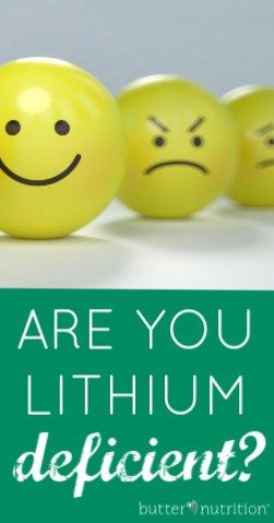 Are You Lithium Deficient? | Butter Nutrition